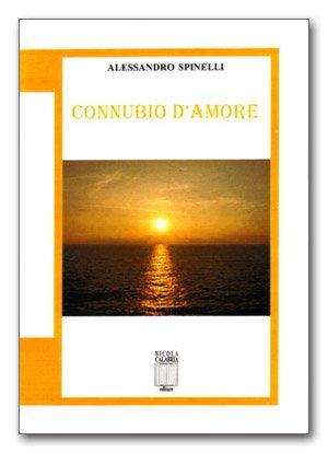 Connubio d'amore di Alessandro Spinelli