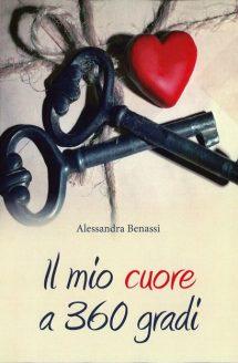 Il mio cuore a 360° di Alessandra Benassi
