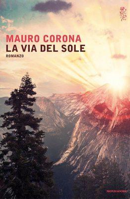 La via del sole di Mauro Corona