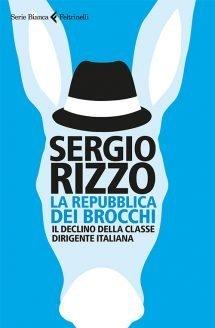 La repubblica dei brocchi di Sergio Rizzo