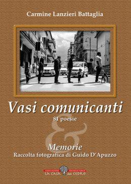 Vasi comunicanti di Carmine Lanzieri Battaglia