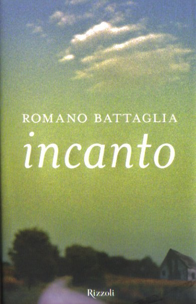 Incanto di Romano Battaglia
