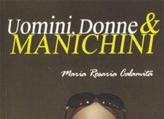 Uomini, donne & manichini di Maria Rosaria Calamita