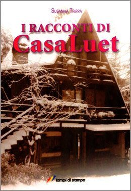 I racconti di CasaLuet di Susanna Trippa
