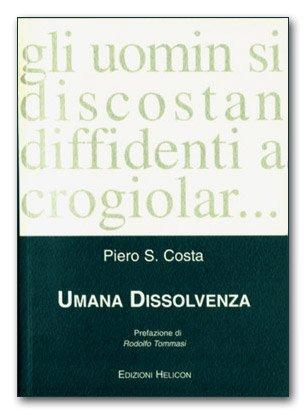 Umana dissolvenza di Pietro S. Costa