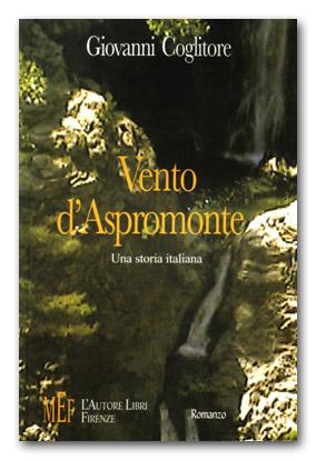 Vento d'Aspromonte di Giovanni Coglitore