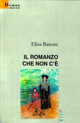 Il romanzo che non c'è di Elisa Barone