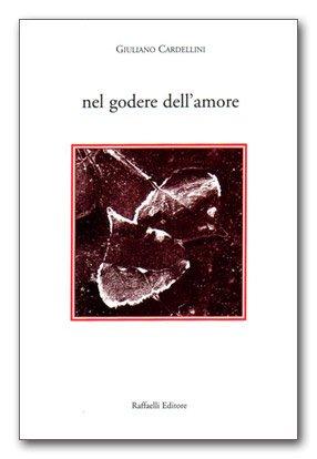 Nel godere dell'amore di Giuliano Cardellini