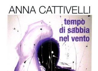 Tempo di sabbia nel vento di Anna Cattivelli