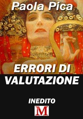 Errori di valutazione di Paola Pica