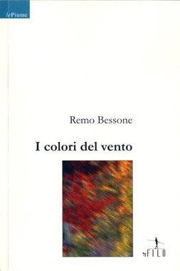 I colori del vento di Remo Bessone