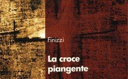 La croce piangente di Finizzi