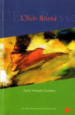 L'Eco Rossa di Lucia Visconti Cicchino