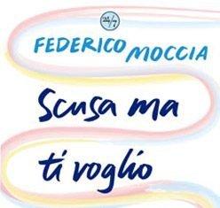 Scusa ma ti voglio sposare di Federico Moccia
