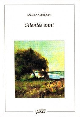 Silentes anni di Angela Ambrosini