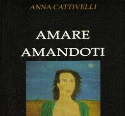 Amare amandoti di Anna Cattivelli