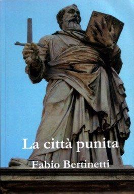 La città punita di Fabio Bertinetti