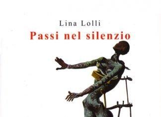 Passi nel silenzio di Lina Lolli
