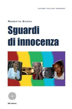 Sguardi di innocenza di Roberto Sarra