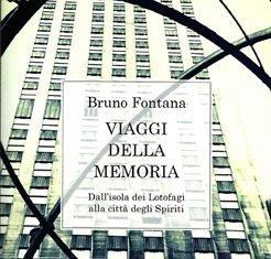 Viaggi della memoria di Bruno Fontana