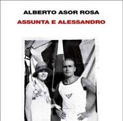 Assunta e Alessandro. Storie di formiche di Alberto Asor Rosa