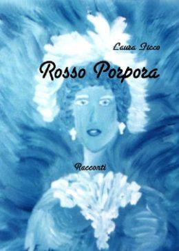 Rosso Porpora di Laura Ficco