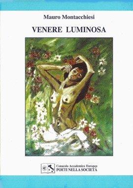 Venere Luminosa di Mauro Montacchiesi