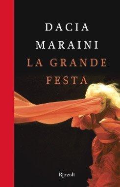 La grande festa di Dacia Maraini