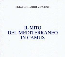 Il mito del Mediterraneo in Camus di Edda Ghilardi Vincenti