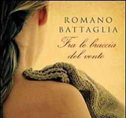 Fra le braccia del vento di Romano Battaglia
