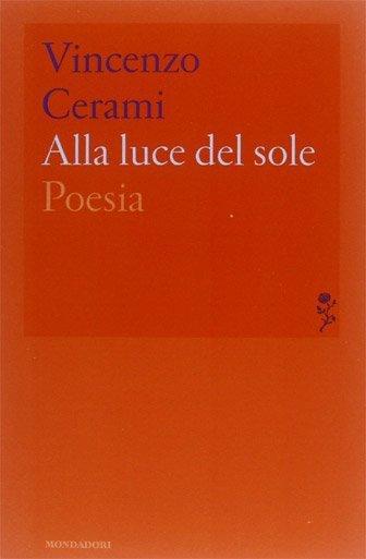 Alla luce del sole di Vincenzo Cerami