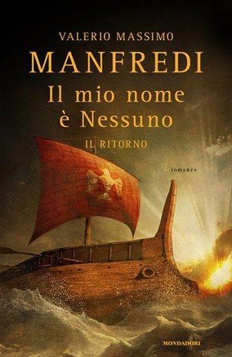 Il mio nome è nessuno. Il ritorno di Valerio Massimo Manfredi