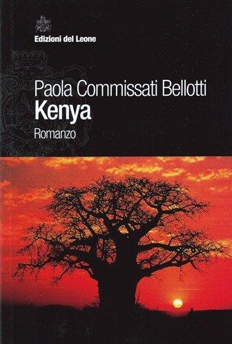 Kenya di Paola Commissati Bellotti