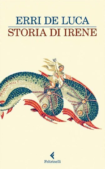 Storia di Irene di Erri De Luca
