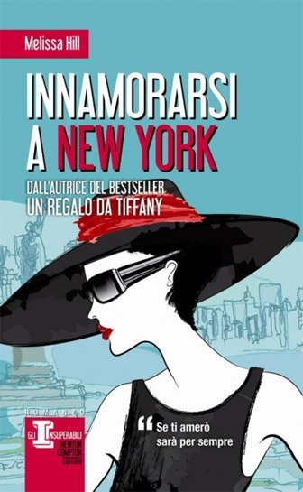 Innamorarsi a New York di Melissa Hill