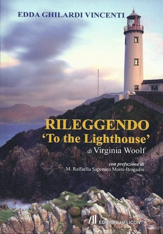 Rileggendo «To the Lighthouse» di Edda Ghilardi Vincenti