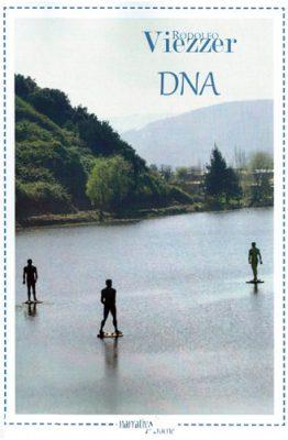 DNA di Rodolfo Viezzer