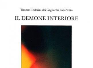 Il demone interiore di Thomas Toderini dei Gagliardis dalla Volta