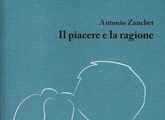 Il piacere e la ragione di Antonio Zanchet