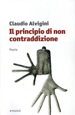 Il principio di non contraddizione di Claudio Alvigini