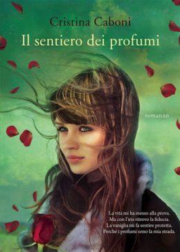 Il sentiero dei profumi di Cristina Caboni