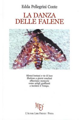 La danza delle falene di Edda Pellegrini Conte