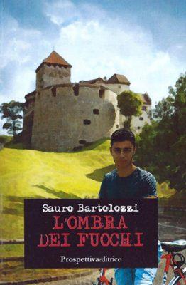 L'ombra dei fuochi di Sauro Bartolozzi