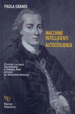 Macchine intelligenti e autocoscienza di Paola Grandi