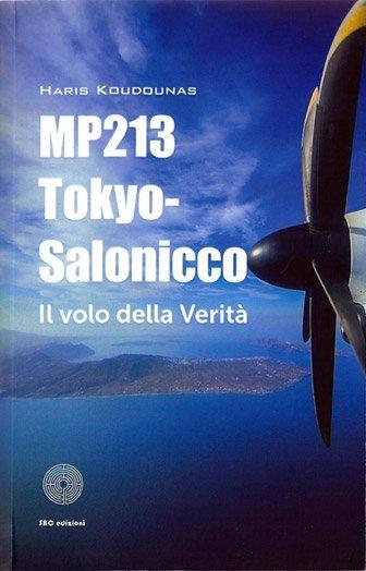 MP213 Tokyo-Salonicco. Il volo della verità di Haris Koudounas
