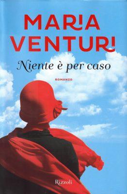 Niente è per caso di Maria Venturi