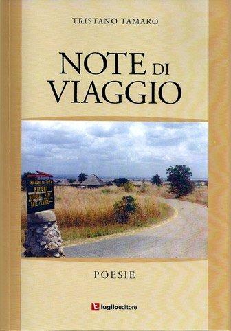 Note di viaggio di Tristano Tamaro