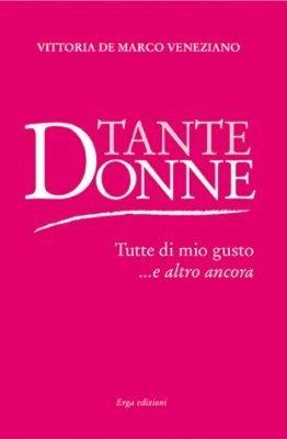 Tante Donne di Vittoria De Marco Veneziano