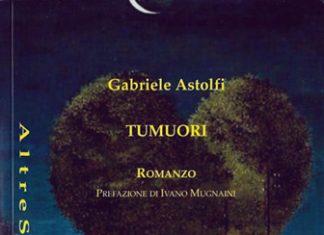 Tumuori di Gabriele Astolfi