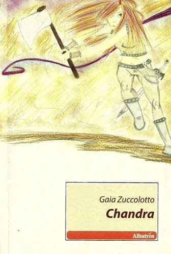 Chandra di Gaia Zuccolotto